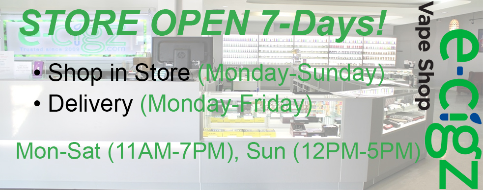 E-Cigz Vape Shop - STORE OPEN 7-Days!!